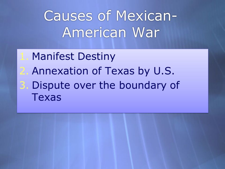 Causes of Mexican-American War