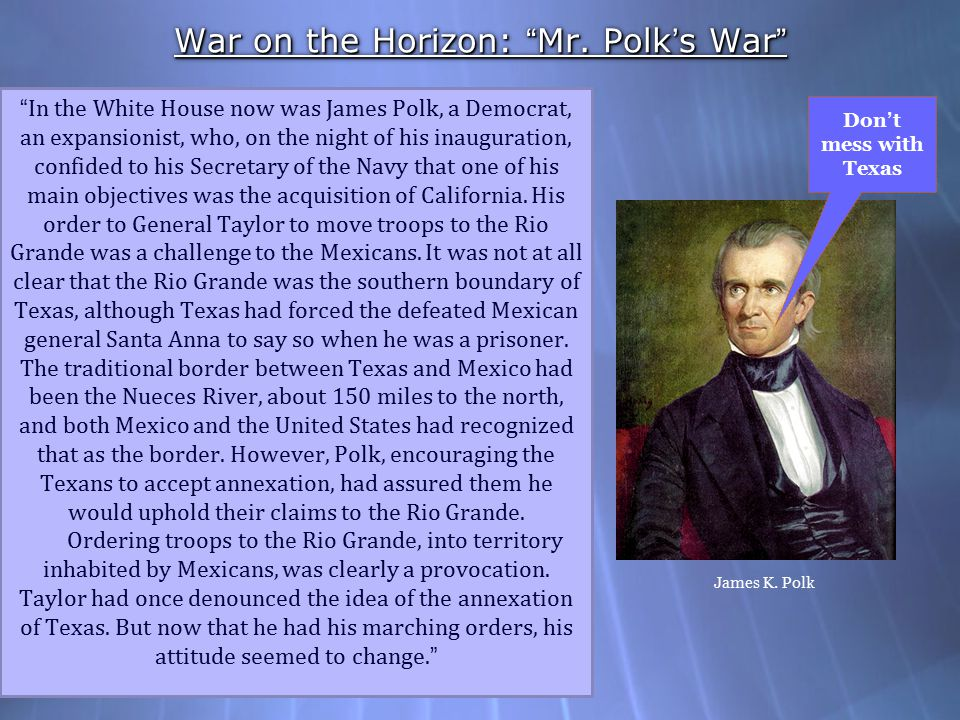 War on the Horizon: Mr. Polk's War