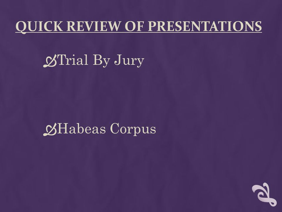 Quick Review of presentations