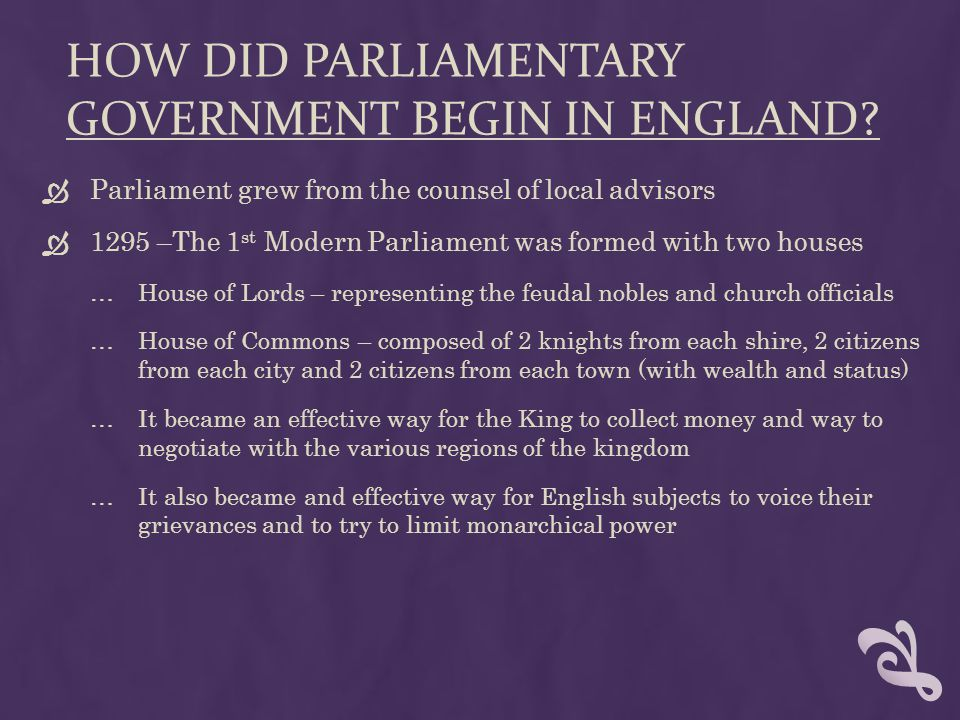 How did parliamentary government begin in england