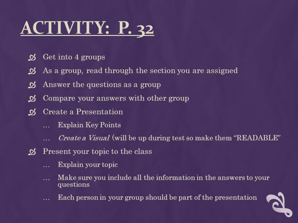Activity: p. 32 Get into 4 groups