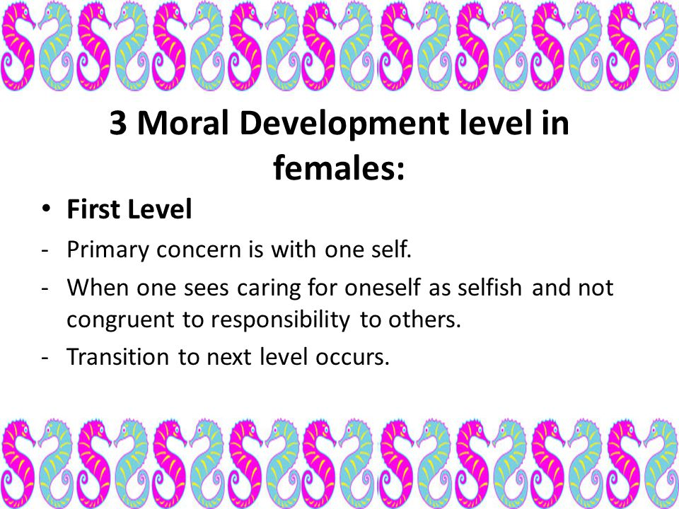 3 Moral Development level in females: