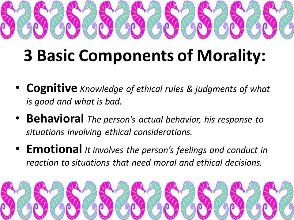 3 Basic Components of Morality: