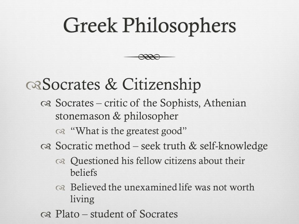 Greek Philosophers Socrates & Citizenship