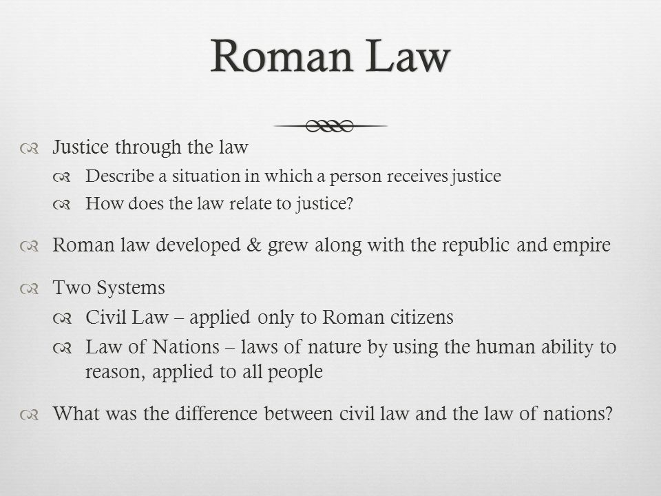 Roman Law Justice through the law