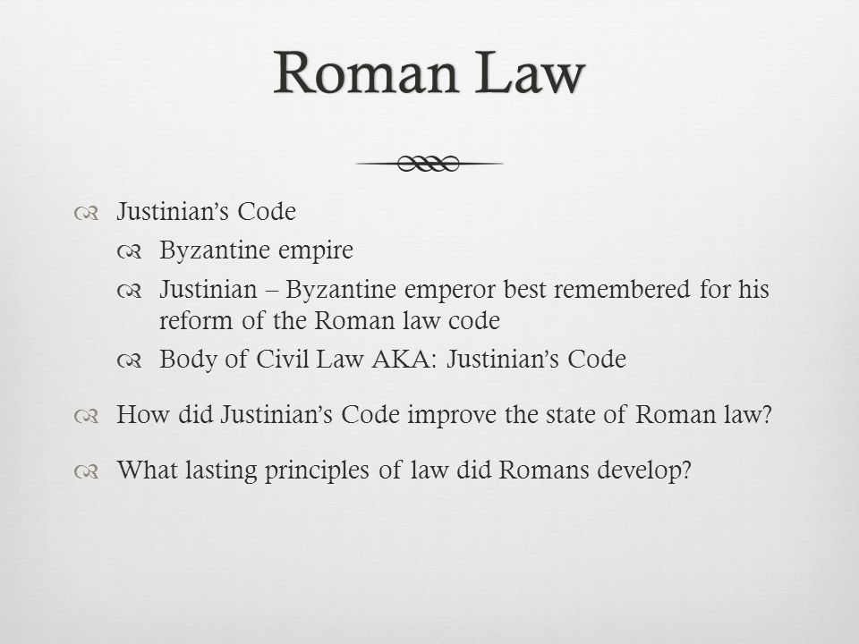 Roman Law Justinian's Code Byzantine empire