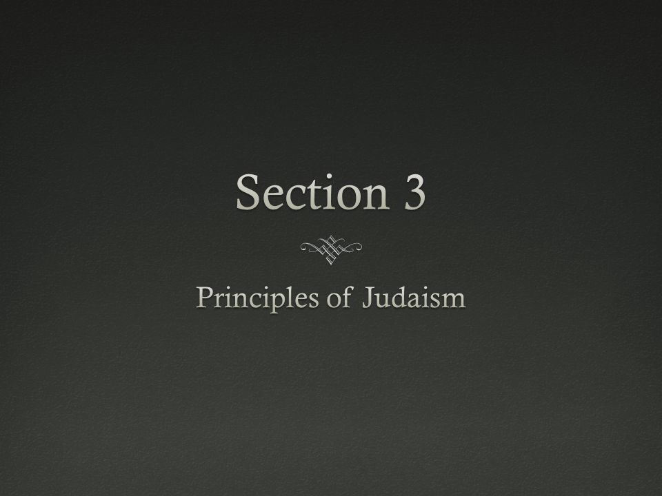 Section 3 Principles of Judaism