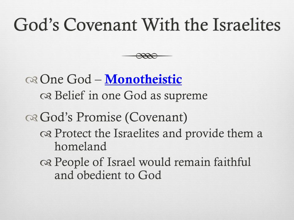 God's Covenant With the Israelites