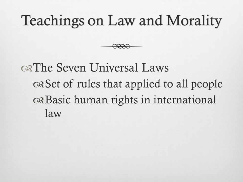 Teachings on Law and Morality