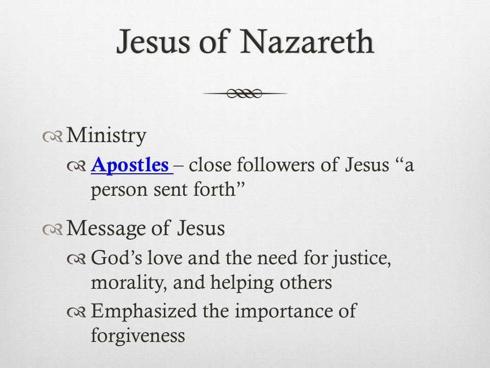 Jesus of Nazareth Ministry Message of Jesus