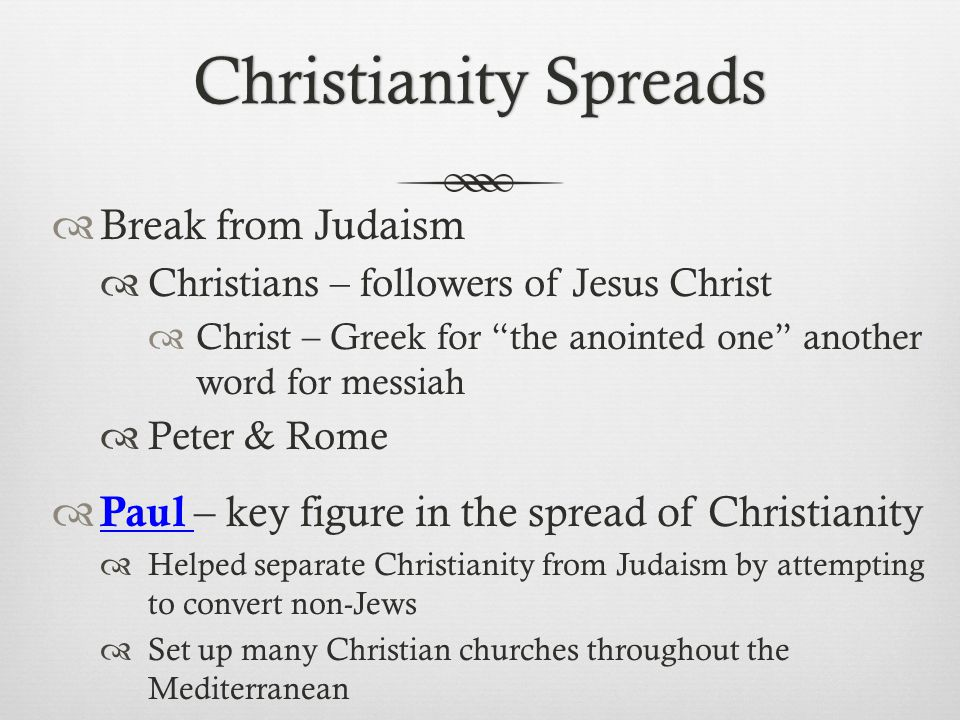 Christianity Spreads Break from Judaism