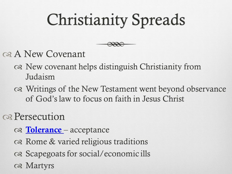 Christianity Spreads Persecution A New Covenant