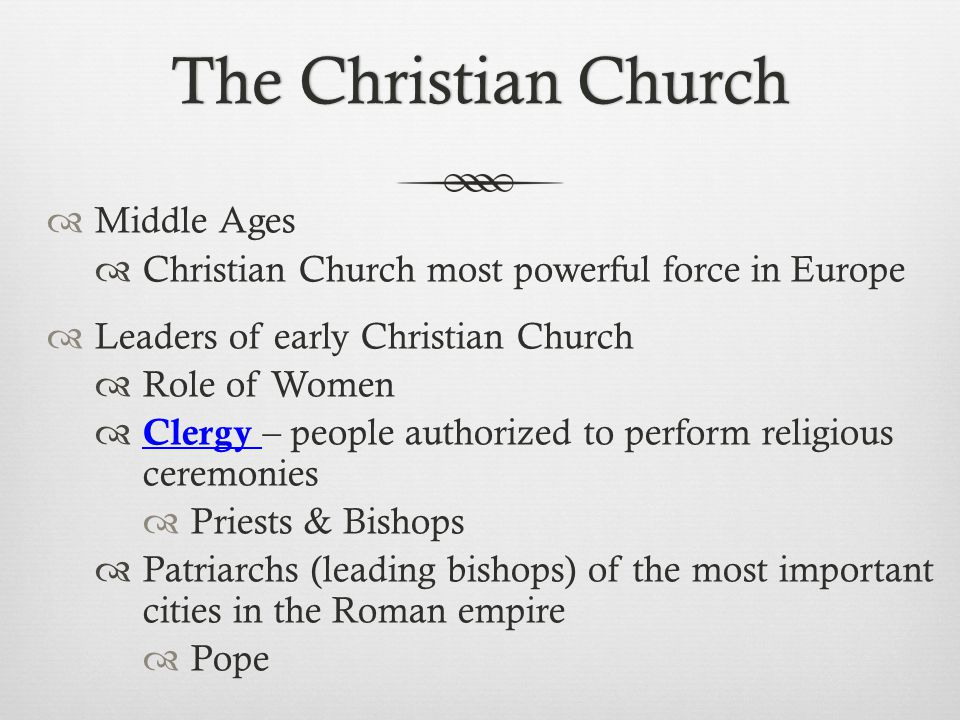 The Christian Church Middle Ages