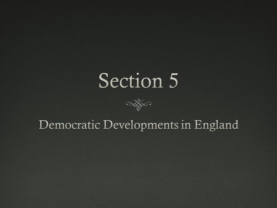 Democratic Developments in England
