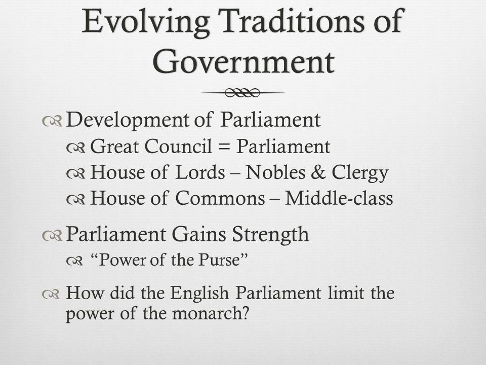 Evolving Traditions of Government