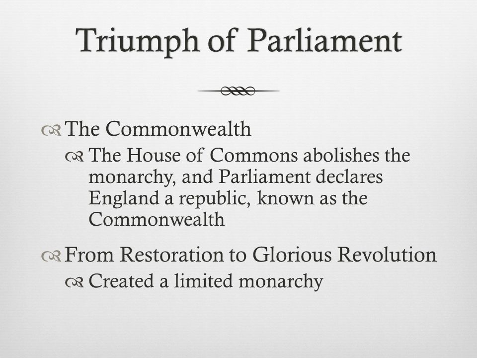 Triumph of Parliament The Commonwealth