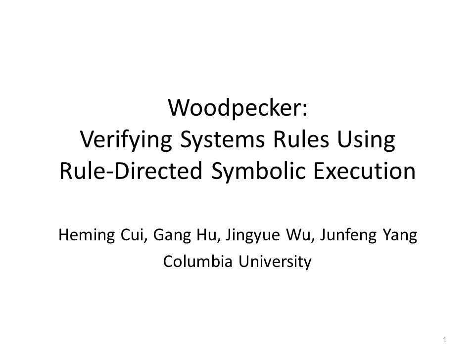 Heming Cui, Gang Hu, Jingyue Wu, Junfeng Yang Columbia University