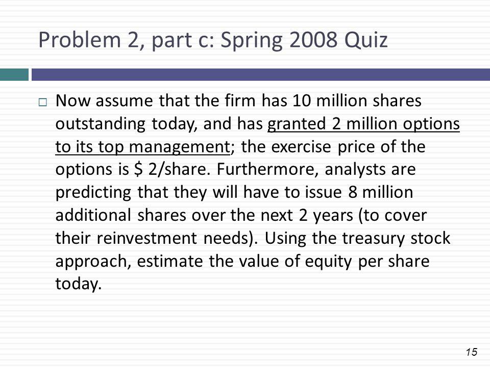 Problem 2, part c: Spring 2008 Quiz