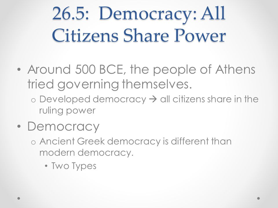 26.5: Democracy: All Citizens Share Power