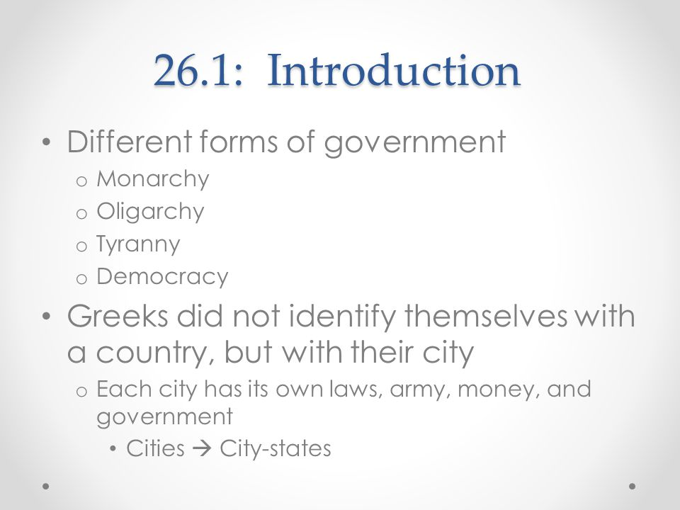26.1: Introduction Different forms of government