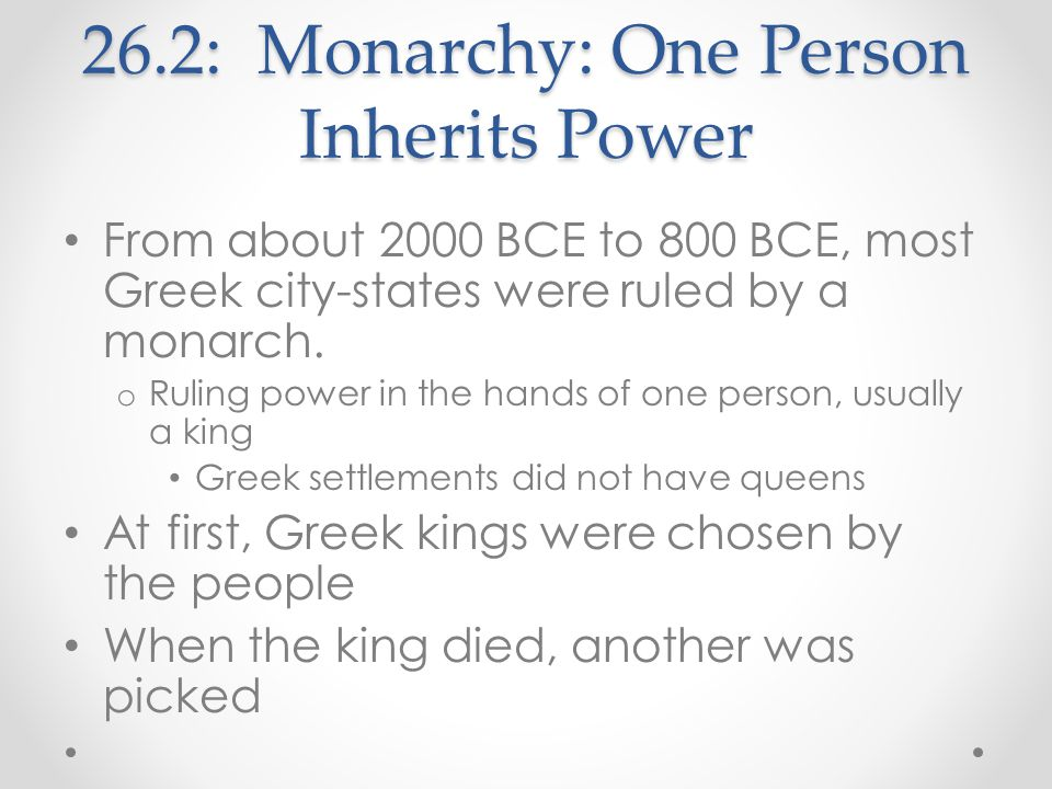 26.2: Monarchy: One Person Inherits Power