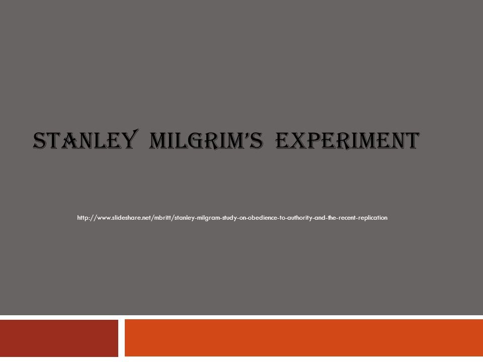 Stanley Milgrim's experiment