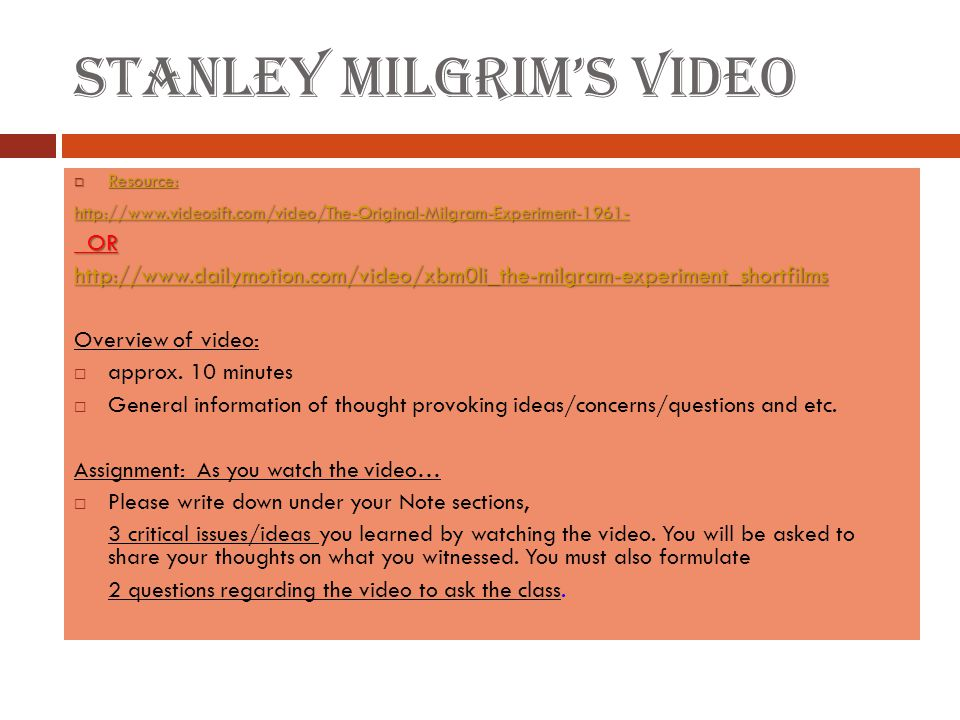 Stanley Milgrim's Video