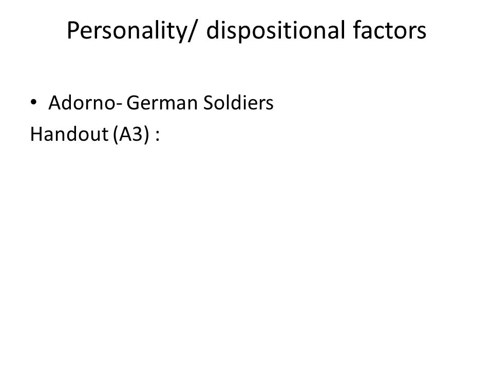 Personality/ dispositional factors