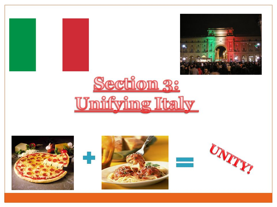 Section 3: Unifying Italy