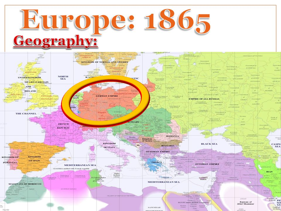 Europe: 1865 Geography: