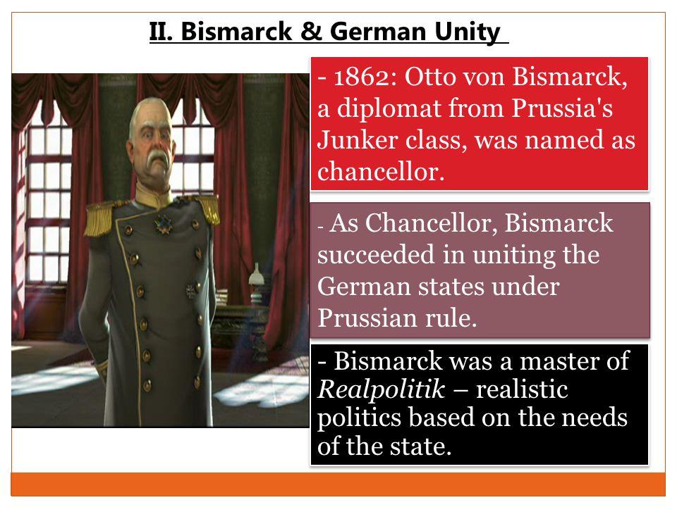 II. Bismarck & German Unity