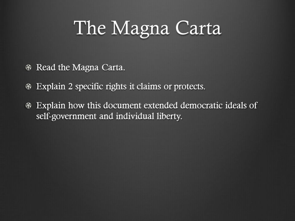 The Magna Carta Read the Magna Carta.