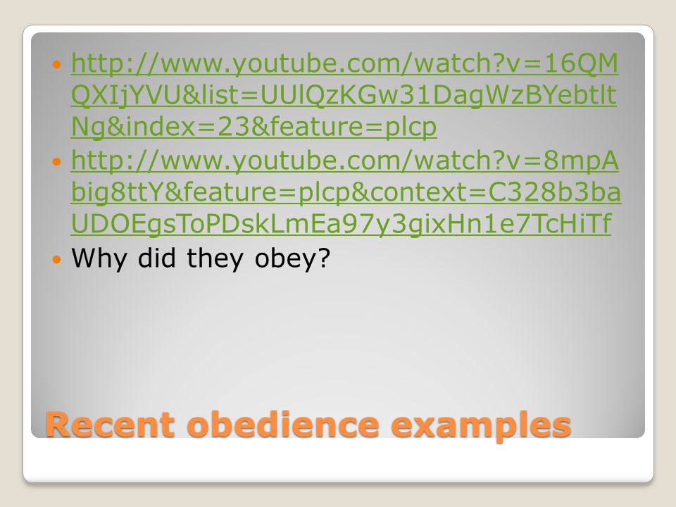 Recent obedience examples