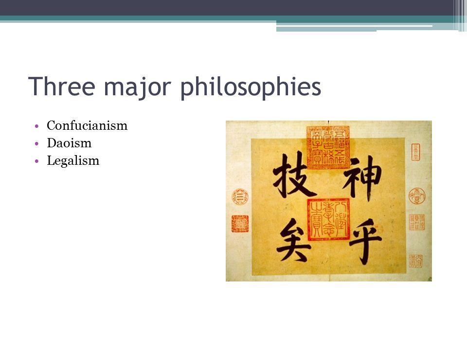 Three major philosophies