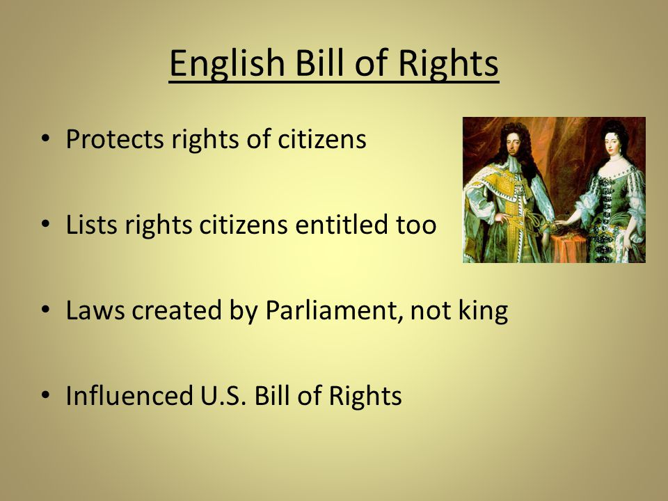 English Bill of Rights Protects rights of citizens
