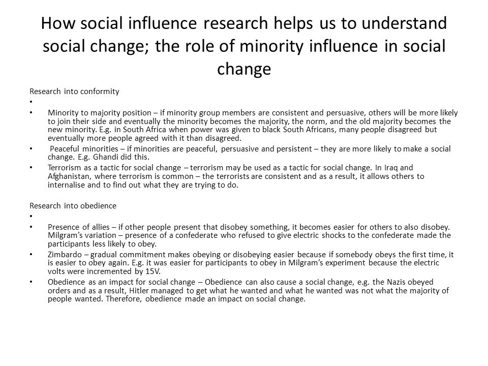 How social influence research helps us to understand social change; the role of minority influence in social change