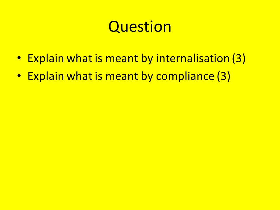 Question Explain what is meant by internalisation (3)