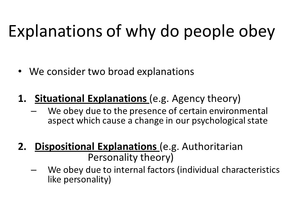 Explanations of why do people obey