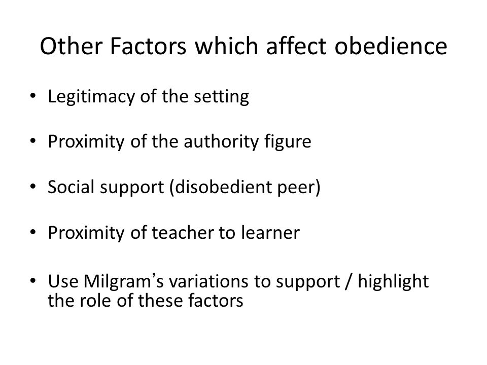 Other Factors which affect obedience