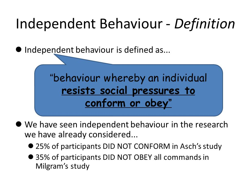 Independent Behaviour - Definition