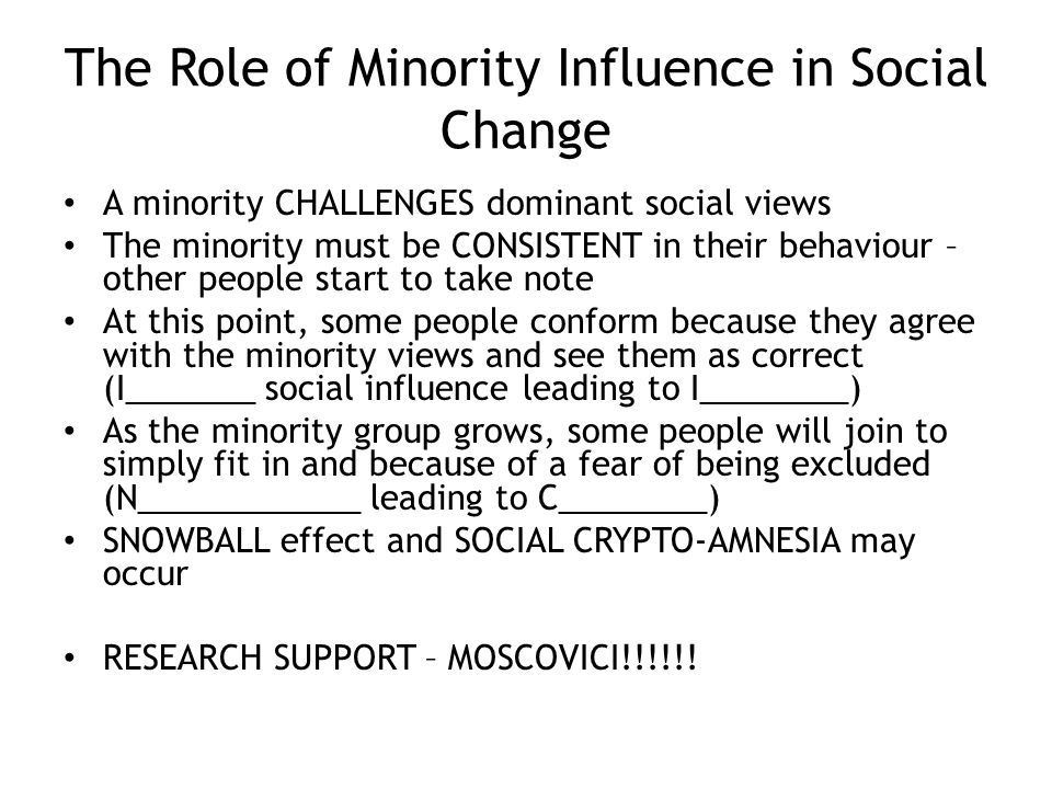 The Role of Minority Influence in Social Change