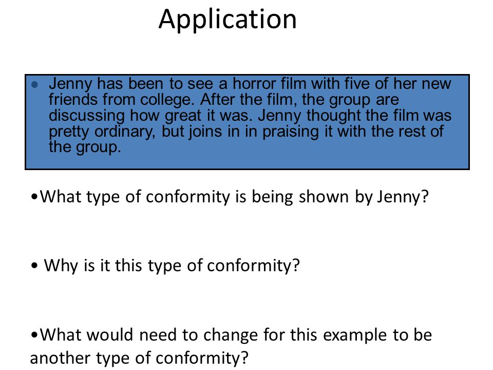 Application What type of conformity is being shown by Jenny