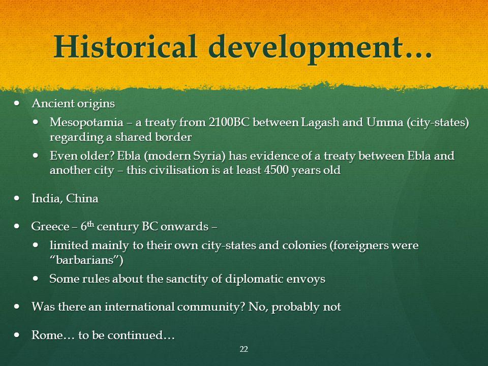 Historical development…