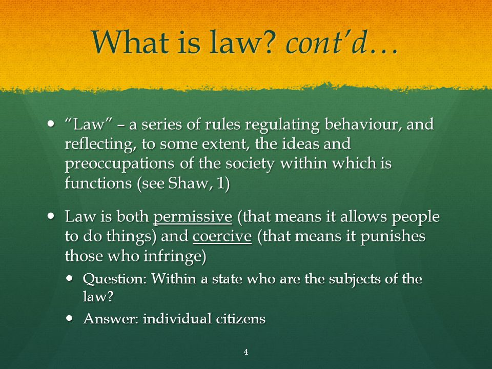 What is law cont'd…