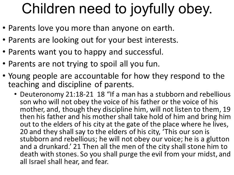 Children need to joyfully obey.