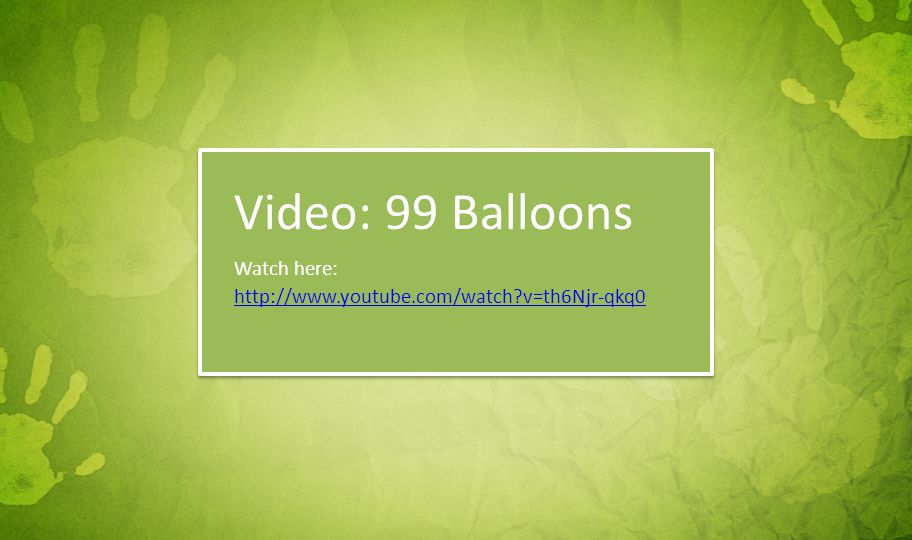Video: 99 Balloons Watch here: