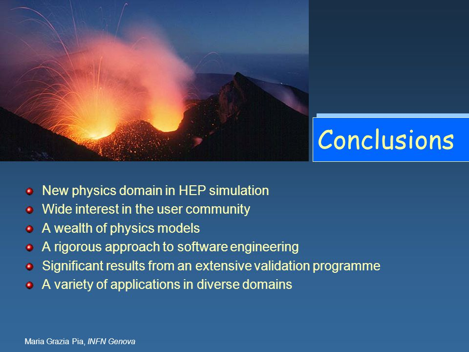 Conclusions New physics domain in HEP simulation