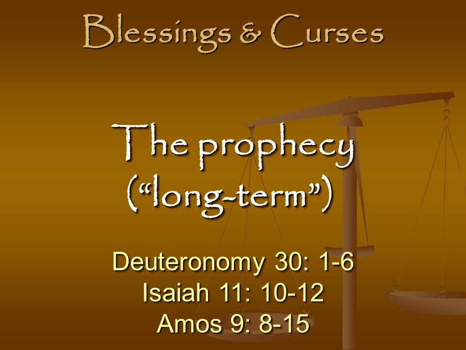 The prophecy ( long-term )