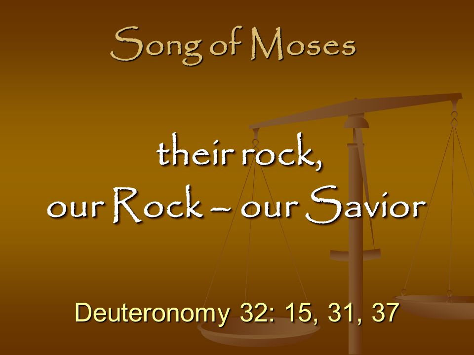 their rock, our Rock – our Savior