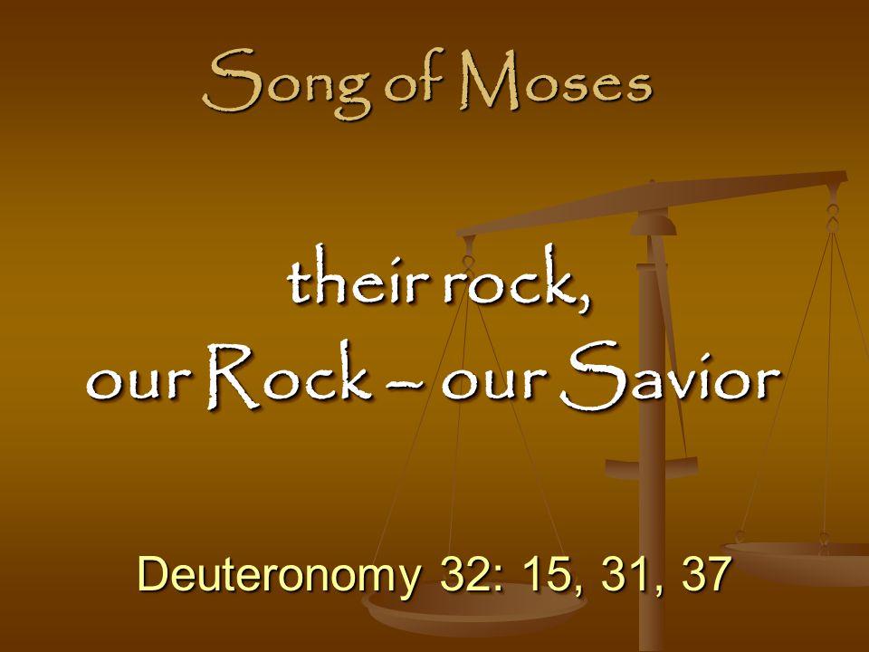 their rock, our Rock – our Savior